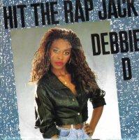 """Debbie D / Hit The Rap Jack (7"""")"""
