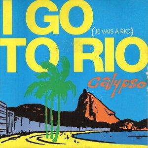 Calypso / I Go To Rio (Je Vais A Rio) (7