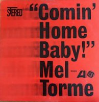 Mel Torme / Comin' Home Baby! (LP)