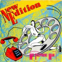 NEW EDITION / MR. TELEPHONE MAN (7