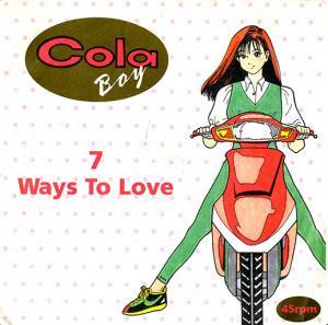 COLA BOY (Saint Etienne) / 7 WAY TO LOVE (7