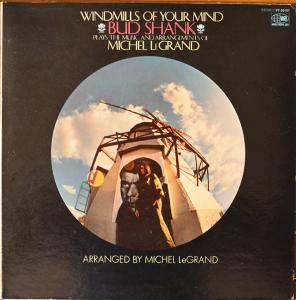 Bud Shank Plays The Music And Arrangements Of Michel LeGrand /Windmills Of Your Mind(LP)