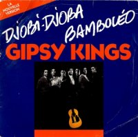 Gipsy Kings / Djobi Djoba (7