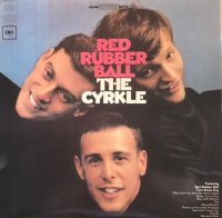 The Cyrkle / Red Rubber Ball (LP)