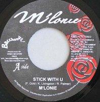 M'Lonie / Stick With U / You're Still The One (7