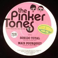 The Pinker Tones / Sonido Total EP (12