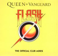 Queen + Vanguard / Flash (The Official Club Mixes) (12