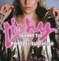 Larry Tee & Princess Superstar / Licky (12