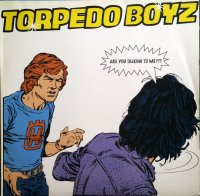 Torpedo Boyz / Are You Talking To Me? (12