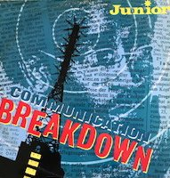 Junior / Communication Breakdown (7