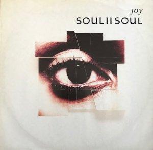 Soul II Soul / Joy (12