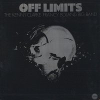 The Kenny Clarke / Francy Boland Big Band / Off Limits (LP)