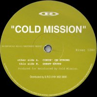Cold Mission / Comin' On Strong (12