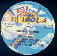First Choice / Double Cross (DJ Tools) (12