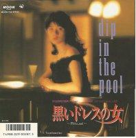 dip in the pool / (黒いドレスの女) Ritual (7