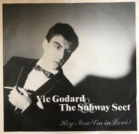 Vic Godard & The Subway Sect / Hey Now (10