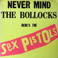 Sex Pistols / Never Mind The Bollocks Here's The Sex Pistols(勝手にしやがれ) (LP)