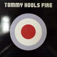 Tommy Hools / Fire (12