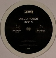 "Roby C / Disco Robot (12"")"