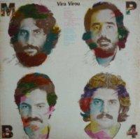 MPB4 / Vira Virou (LP)