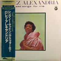 Lorez Alexandria / Sing No Sad Songs For Me (LP)