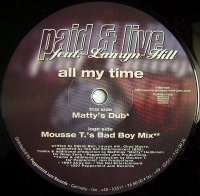 Paid & Live / All My Time (12