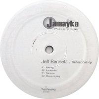 Jeff Bennett / Reflections EP (12