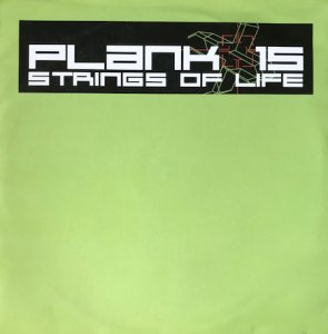 Plank 15 / Strings Of Life (12