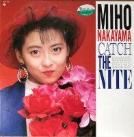中山美穂 / CATCH THE NITE (LP)