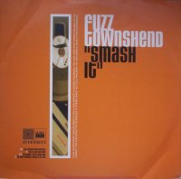 Fuzz Townshend / Smash It (12
