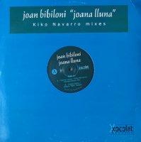 Joan Bibiloni / Joana Lluna (Kiko Navarro Mixes) (12