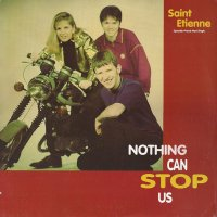 Saint Etienne / Nothing Can Stop Us (12