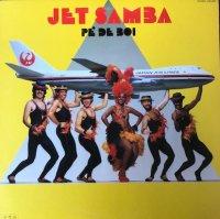 Pe' De Boi / Jet Samba (ノベルティ・非売品) (12