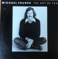Michael Franks / The Art Of Tea (LP)