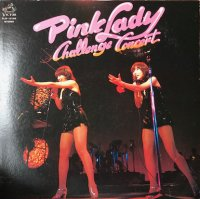 Pink Lady / Challenge Concert  (LP)