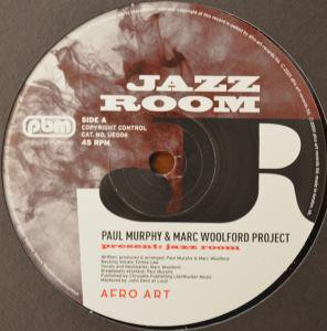 "Paul Murphy & Marc Woolford Project /Jazz Room (12"")"