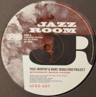 "Paul Murphy & Marc Woolford Project /Jazz Room (12"")"