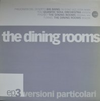 The Dining Rooms / Versioni Particolari EP 3 (12
