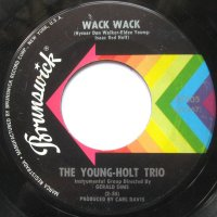 The Young-Holt Trio / Wack Wack (7