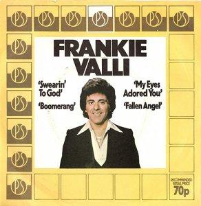 Frankie Valli / Swearin' To God (7