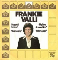 Frankie Valli / Swearin' To God (7