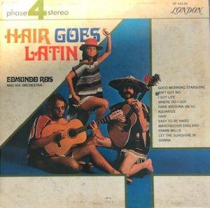 Edmundo Ros And His Orchestra / Hair Goes Latin (LP)