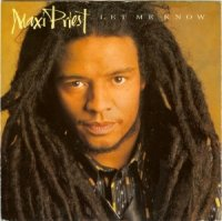 Maxi Priest / Let Me Know (7