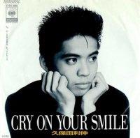 久保田利伸 / CRY ON YOUR SMILE (7