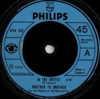 Brother To Brother / In The Bottle (7