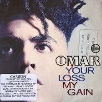 Omar / Your Loss My Gain (7