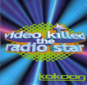 Kokoon / Video Killer The Radio Star (12