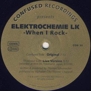 Elektrochemie LK / When I Rock (12