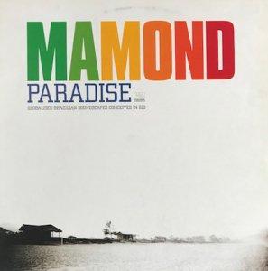 Mamond / Paradise (LP)
