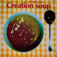Various / Creation Soup Volume One (LP)